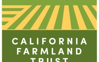 California Farmland Trust Elects New Officers, Appoints New Board Members